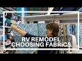 RV Remodel: Selecting Fabric for Curtains and More