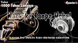 download lagu Karaoke Tulus   1000 Tahun Lamanya gratis