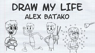 Draw My Life - Alex Batako
