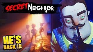 HE'S BACK! SECRET NEIGHBOUR, WHO COULD IT BE? | Hello Neighbor Little Kelly