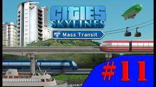Cities Skylines - E QUE HAJA METRÔS!!! #11 (Gameplay/PC/PTBR)HD
