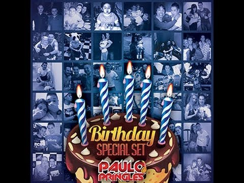 DJ PAULO PRINGLES - B-DAY SET 2013