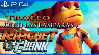 Ratchet & Clank - Trofeo Odio las lámparas (I Hate Lamp)