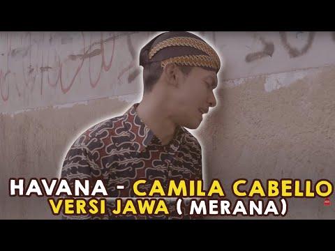 Merana !!! Havana versi JAWA by Mas Paijo feat Rhessmanisa / Dek Sri