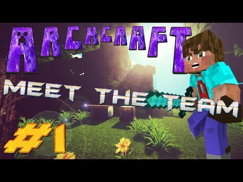 ArchCraft: Meet the Team | Minecraft SMP Episode 1 - And So it Starts | Minecraft Survival