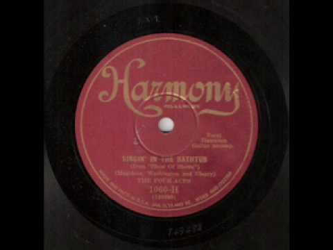 Four Aces - Singin in the Bathtub (1929)