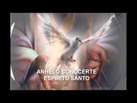 Anhelo conocerte Espiritu Santo canto adventista