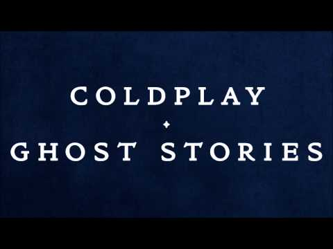 Coldplay - Ghost Stories (2014) Full Album
