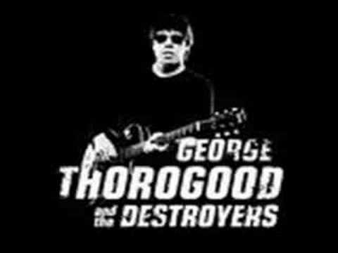 George Thorogood- Who Do You Love