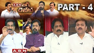 ABN MD Radha Krishna Big Debate with CM Ramesh,GVL Narasimha Rao And Sabbam Hari | Part 4