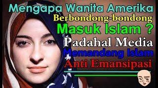 INI KATA PENELITI BARAT - MENGAPA WANITA AMERIKA BERBONDONG-BONDONG MASUK ISLAM