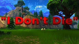 """""""I Don't Die"""" (A Fortnite Montage)"""