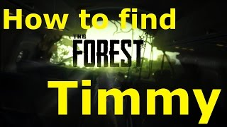 How to find Timmy and complete the game! | The Forest v 0.52b