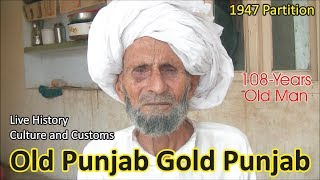Old Punjab Gold Punjab || Village Bagge Wala, Firozpur || A 1947 Partition Story by Desi Infotainer