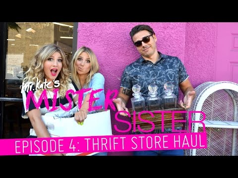 Mister Sister! Episode 4: Thrift Store Haul