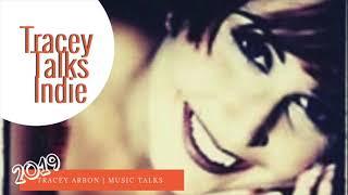 Tracey Talks Indie Music | Indie Alternative Music | MUSIC TALKS