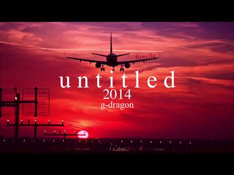 "How ""untitled 2014"" By Gd Would Sound If You're On The Plane Leaving To Forget About Him 