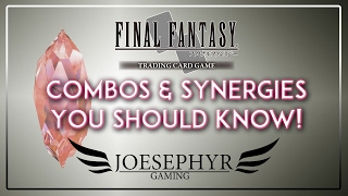 Final Fantasy TCG: Combos and Synergies You Should Know!