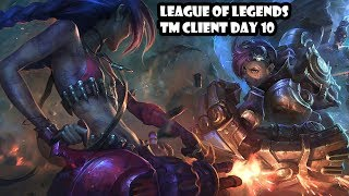 League of Legends TM Client day 10