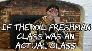 If the XXL Freshman Class was an Actual Class