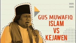 Gus Muwafiq - Islam vs Kejawen