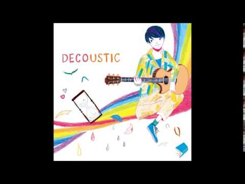 Deco*27 - Ai Kotoba [Decoustic]
