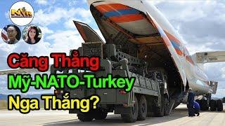 Nga gây Chia Rẽ Căng Thẳng Mỹ - NATO Thổ Nhĩ Kỳ Sau Khi TNK Mua S400 Từ Nga