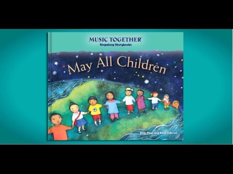 May All Children Singalong Storybook Trailer