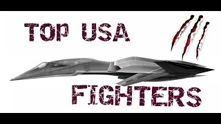 Top 10 USA Fighter Aircraft