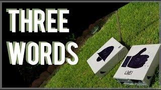 Youtubers 3 magic words!