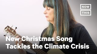 The Climate Crisis Gets Its Own Christmas Carol | NowThis