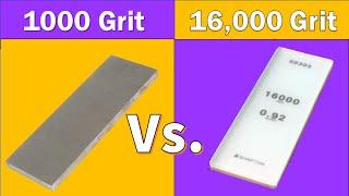 1000 vs 16000 Grit