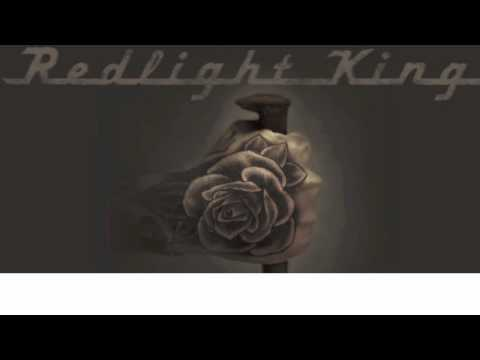 Redlight King - Drivin To California