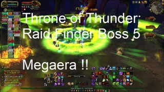 Megaera (Throne of Thunder Boss 5) Raid Finder - WoW Patch 5.2 LIVE !!