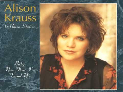 Alison Krauss - Loves Me Like A Rock