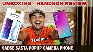 Realme X Indian unit Unboxing , Hands-on and first Impression @16999/-