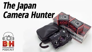 B&H Photography Podcast | The Japan Camera Hunter