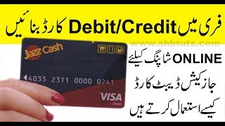 How to active and use Jazz cash Visa Debit Card