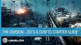 Tom Clancy's The Division - Do's and Don'ts Starter Guide