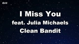 Download Lagu I Miss You feat. Julia Michaels -Clean Bandit  Karaoke 【No Guide Melody】 Instrumental Gratis STAFABAND