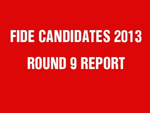 FIDE Candidates 2013 Round 9 Power Play Report