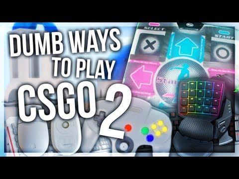 DUMB WAYS TO PLAY CSGO 2