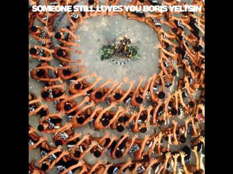 Someone Still Loves You Boris Yeltsin - Everlyn