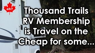 Thousand Trails RV Membership is Travel on the Cheap