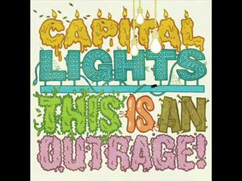 Capital Lights - Outrage