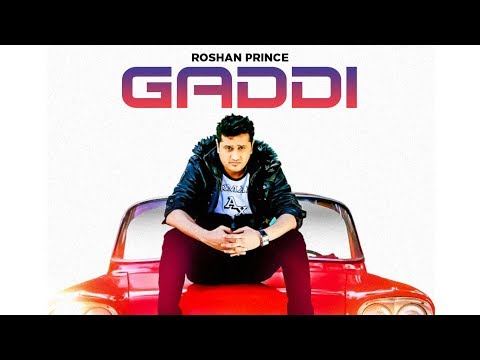 gaddi Roshan Prince  (full Song) | The Heart Hacker- Dil Da Chor video