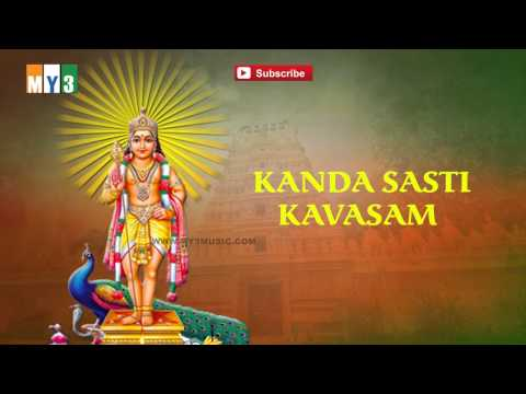 Kanda Sasti Kavasam - Tamil Bakthi Songs - Bakthi Jukebox
