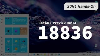 First look and Hands-On with Windows 10 Insider Preview Build 18836 - 20H1 build