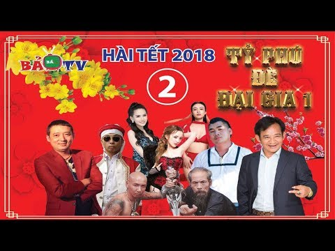 Hài Tết 2018 | Tỷ Phú đè Đại Gia - Tập 2 | Phim Hài Tết Mới Nhất 2018 - Chiến Thắng, Quang Tèo thumbnail