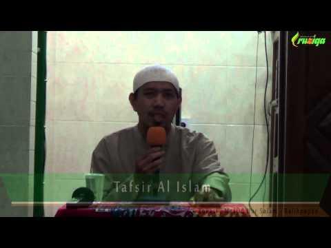Ust. Muhammad Rofi'i - Fadhlul Islam (Tafsir Al Islam)